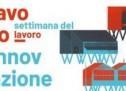 Lavoro_Innovazione – Settimana del Lavoro: dal 21 al 25 maggio incontri al Polo del '900
