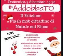 #addobbaTO, flash mob di Natale: una domenica di festa