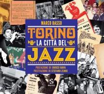 """""""Torino città del Jazz"""", il primo volume del TJF"""
