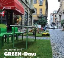"""Il Quadrilatero è un grande prato verde per i """"green days"""""""