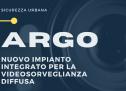 Progetto Argo: via libera alla realizzazione del nuovo sistema per la videosorveglianza cittadina