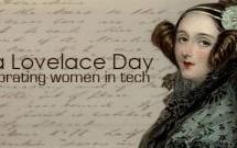 Ada Lovelace Day, l'eccellenza femminile nella scienza