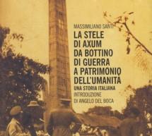 La stele di Axum. Domani incontro al Museo della Resistenza