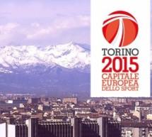 Gli imperdibili di luglio per Torino Capitale Europea dello Sport