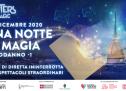 Domani, 'Una notte di magia' per Torino